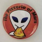 火星にピザ屋を出す会缶バッジ